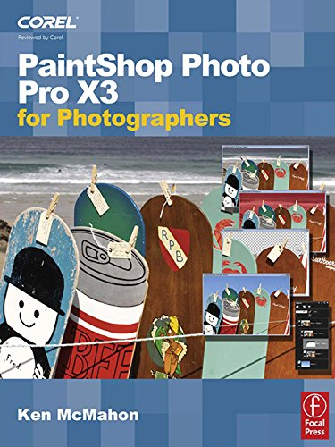 PaintShop Photo Pro X3 for Photographers (English Edition)