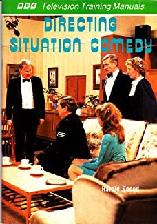 Harold Snoad - Directing Situation Comedy