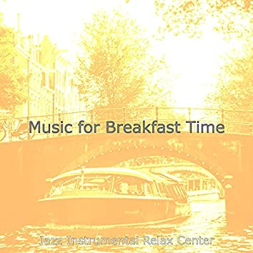 Music for Breakfast Time