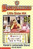 Karen's Lemonade Stand (Baby-Sitters Little Sister, 64)