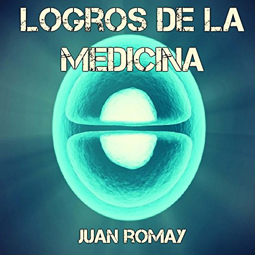 Logros de la medicina  By  cover art