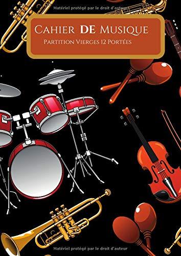 Cahier de Musique partitions vierges 12 portées: Avec titre,notation et sommaire : Grand Format : Idéal pour un musicien ou débutant : Couverture souple instrument de musique