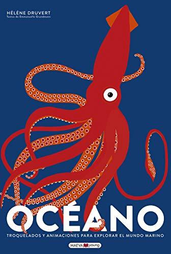 Océano: Troquelados y animaciones para explorar el mundo marino (Libros para los que aman los libros)