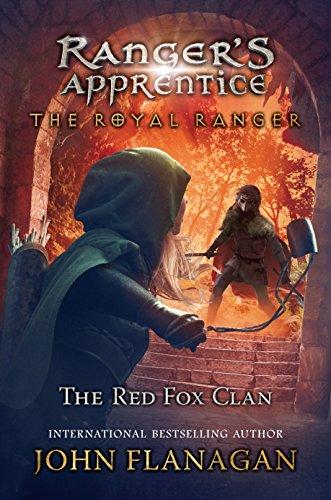 The Royal Ranger: The Red Fox Clan (Ranger's Apprentice: The Royal Ranger Book 2) (English Edition)