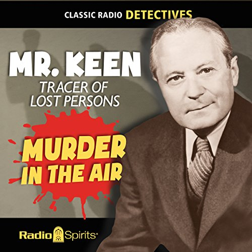 Mr. Keen, Tracer of Lost Persons: Murder in the Air cover art