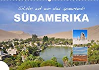 Erlebe mit mir das spannende Suedamerika (Wandkalender 2022 DIN A2 quer): Es ist der suedliche Teil des amerikanischen Doppelkontinentes. (Monatskalender, 14 Seiten )