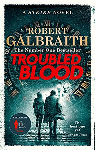 Troubled Blood: Winner of the Crime and Thriller British Book of the Year Award 2021 (Cormoran Strike 5) (English Edition)