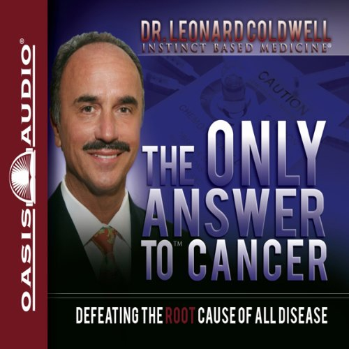 The Only Answer to Cancer cover art