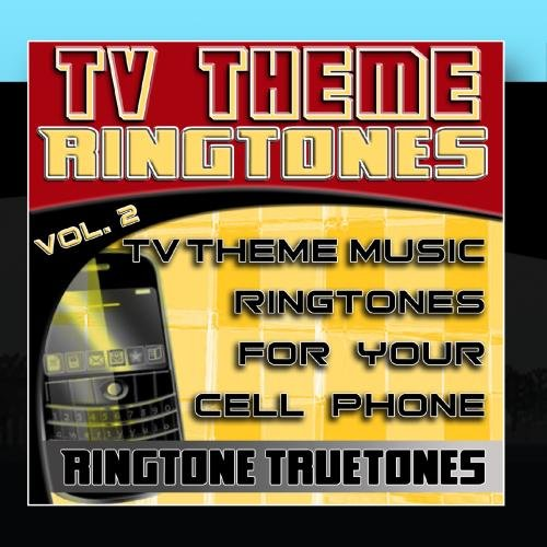 TV Theme Ringtones Vol. 2 - TV Theme Music Ringtones For Your Cell Phone