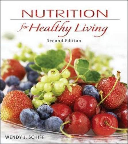 Nutrition for Healthy Living -  Schiff, Wendy, Paperback