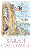 [(The Shortest Way to Hades)] [Author: Sarah Caudwell] published...