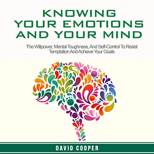 Couverture de Knowing Your Emotions and Your Mind