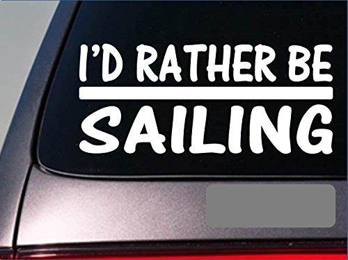 Tollyee Car Decals en Stickers Ik zou liever varen *H749* 8 inch Sticker decal zeilboot zeilen reddingsvest