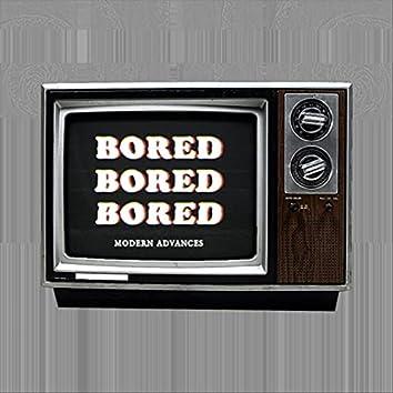 Bored Bored Bored