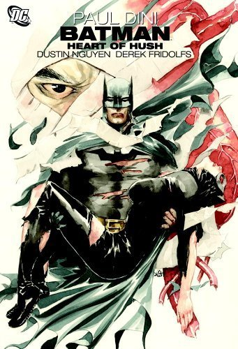 Batman: Heart of Hush by Dini, Paul (2010) Paperback
