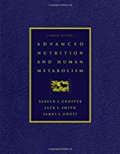 Advanced Nutrition & Human Metabolism 4th edition