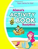 Alena Activity Book: Mermaid Puzzle Activities | 5 Kid Ready to Play Game Templates & Storybook Paper: Hangman Tic Tac Toe Four in a Row Sea Battle ... Cover | Road Trip Fun | First Name Letter A
