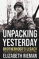 Unpacking Yesterday: Brotherhood's Legacy