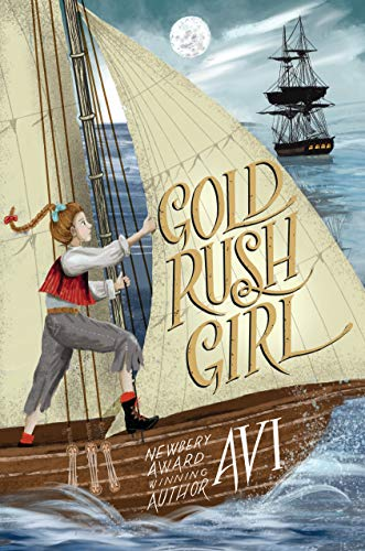 Gold Rush Girl - Kindle edition by Avi. Children Kindle eBooks ...