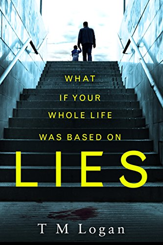 Lies: The irresistible thriller from the million-copy Sunday Times bestselling author of THE HOLIDAY and THE CATCH (English Edition)