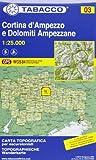 Tabacco Wandern 1 : 25 000 Cortina d`Ampezzo [Lingua...