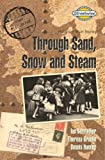 Through Sand, Snow and Steam: Historical Short Stories: Access Version (Literacy Land)