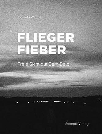 Fliegerfieber: Freie Sicht auf Bern-Belp