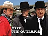 Meet The Outlaws