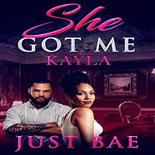 She Got Me: Kayla audiobook cover art
