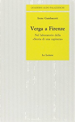 """Verga a Firenze. Nel laboratorio della"""" Storia di una capinera"""""""