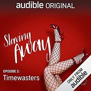 Ep. 2: Timewasters (Slaving Away) cover art