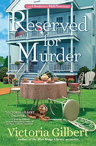 Reserved for Murder: A Book Lover's B&B Mystery by [Victoria Gilbert]