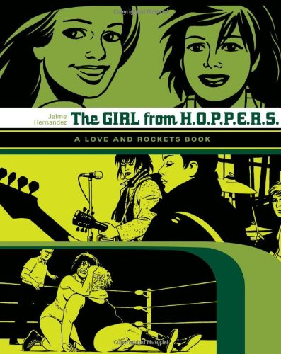Girl From H.O.P.P.E.R.S.: A Love and Rockets Book: v. 2