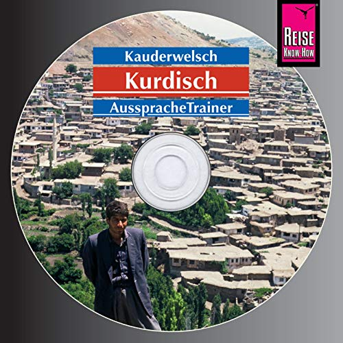 AusspracheTrainer Kurdisch (Audio-CD): Reise Know-How Kauderwelsch-CD