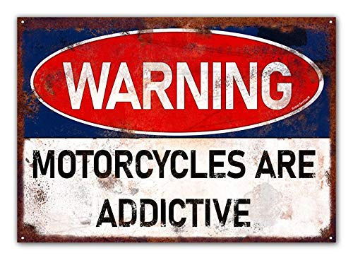 itsperfectfor Biker Sign. Warning Motorcycles Are Addictive. Vintage Style Metal Motorbike Garage Plaque. Fun Motorcyclist Shed Notice. Size Large.