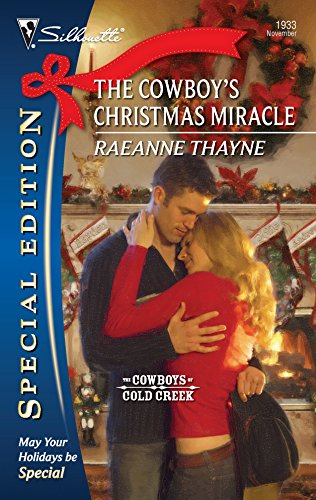 The Cowboy's Christmas Miracle (The Cowboys of Cold Creek, 5)