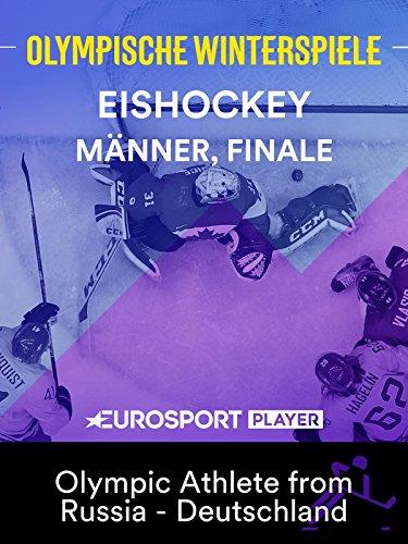 Eishockey: Männer, Finale - Olympic Athlete from Russia - Deutschland
