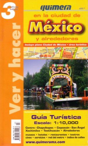 Guía de Ciudad de México - En La Ciudad de Mexica y Alrededores