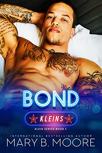 Bond (Klein Brothers Book 1) by [Mary B. Moore]