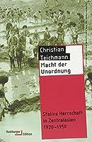 Teichmann, C: Macht der Unordnung