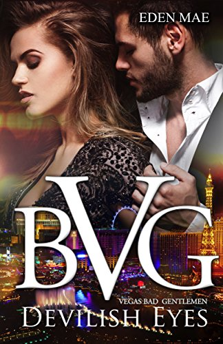 Vegas Bad Gentlemen: Devilish Eyes (Episode 1) (VBG)