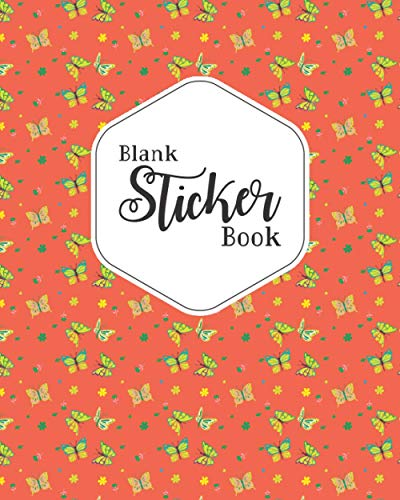 Blank Sticker Book: Butterfly Blank Sticker Book for your Girl(easter gifts for kids)