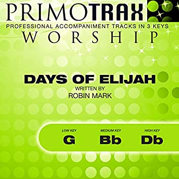 Days of Elijah (Worship Primotrax) [Performance Tracks] - EP