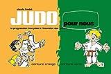 Judo pour nous - Ceinture orange - ceinture verte - Budo Editions - 25/05/2009