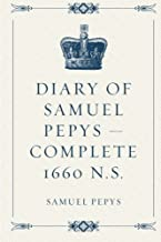 Best complete diary of samuel pepys Reviews