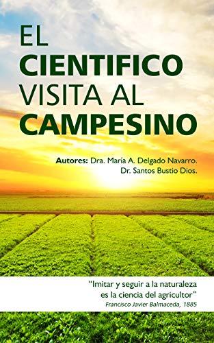 EL CIENTIFICO VISITA AL CAMPESINO