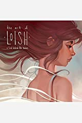 The Art of Loish: A Look Behind the Scenes Hardcover