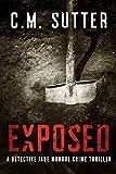 Exposed: A Riveting Revenge Thriller (A Detective Jade Monroe Crime Thriller Book 5)