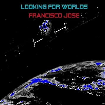 Looking for worlds