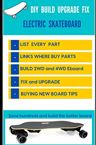 DIY BUILD UPGRADE FIX ELECTRIC SKATEBOARD